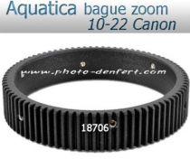 Aquatica bague zoom pour 10-22 Canon
